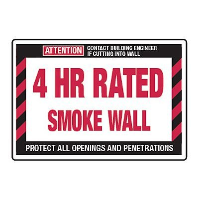 4 Hour Rated Smoke Wall - Fire Wall Warning Signs