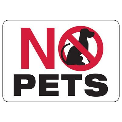 No Pets - Activity Restriction Sign