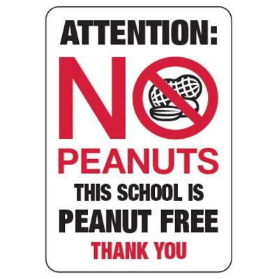 Attention: No Peanuts Nut Free School - Food Allergy Signs