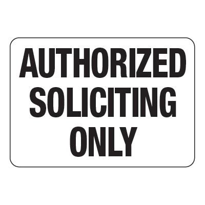 Authorized Soliciting Only - Visitor Signs