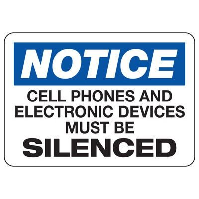 Notice Cell Phones Must Be Silenced - Cell Phone Signs
