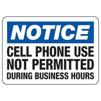 Notice Cell Phone Use Not Permitted - Cell Phone Signs