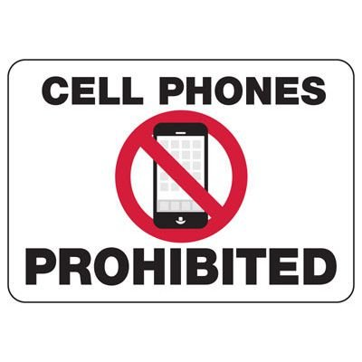 Cell Phones Prohibited - Notice Sign