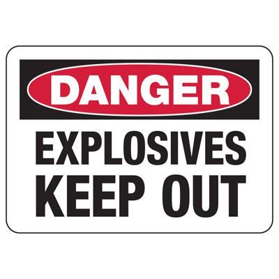 Blasting Safety Signs - Danger Explosives Keep Out