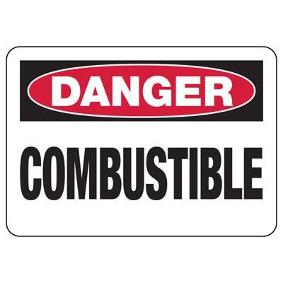 OSHA Danger Signs - Combustible
