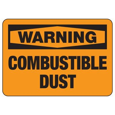 Warning Combustible Dust - Chemical Warning Sign