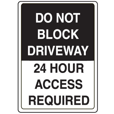 Crime Watch Signs - Do Not Block Driveway