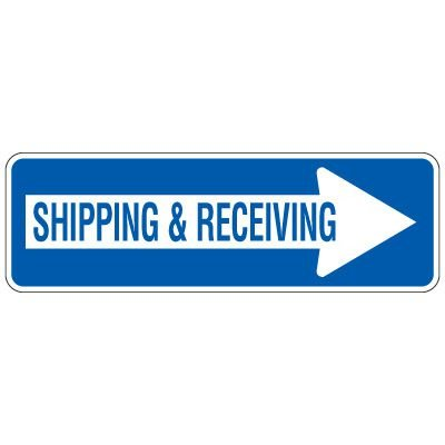Directional Traffic Signs - Shipping & Receiving (Right Arrow)