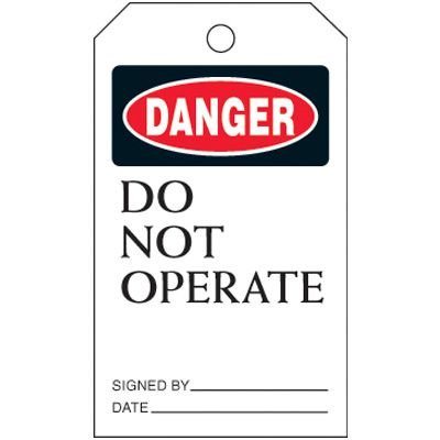 Do Not Operate - Lockout Tag