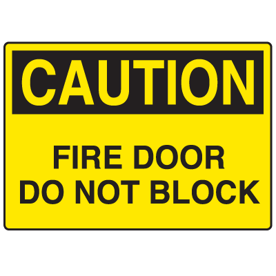 Door Safety Signs - Caution - Fire Door Do Not Block
