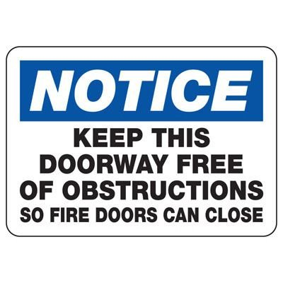 Notice Keep This Doorway Free Of Obstructions - Door Safety Sign