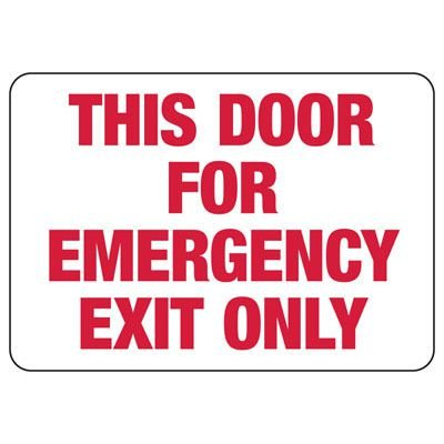 This Door For Emergency Exit Only - Fire Safety Sign