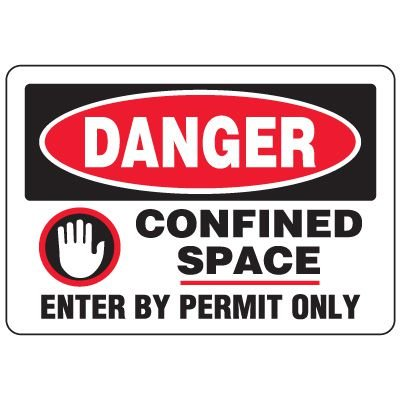 Eco-Friendly Signs - Danger Confined Space Enter By Permit Only