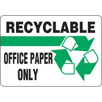 Eco-Friendly Signs - Recyclable Office Paper Only