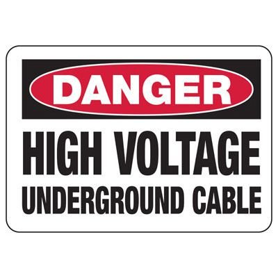 Danger Signs - High Voltage Underground Cable