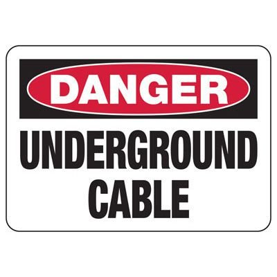 Danger Underground Cable - Electrical Safety Signs
