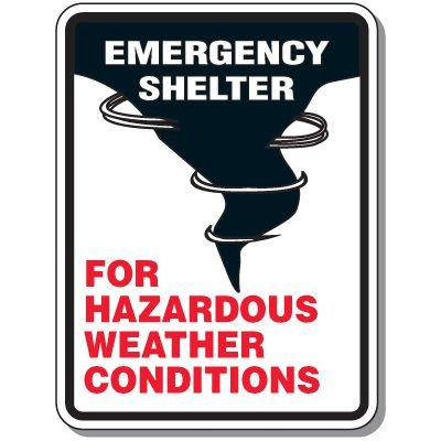 Emergency Shelter for Hazardous Weather Conditions - Evacuation Signs