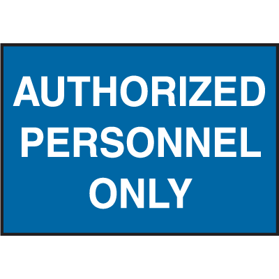 Facility Signs For Rough Surfaces - Authorized Personnel Only