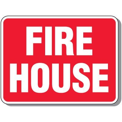 Fire House - Fire Department Signs