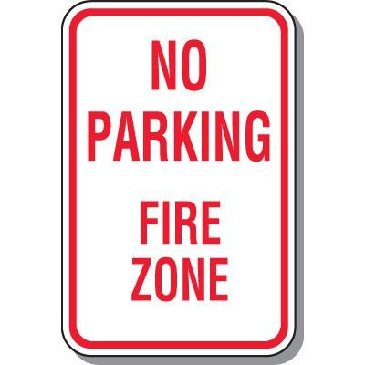 Fire Lane Signs - No Parking Fire Zone