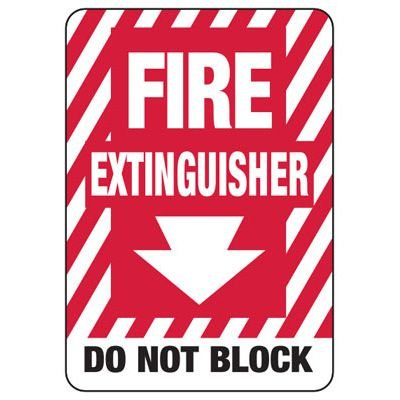 Fire Extinguisher Do Not Block W/ Arrow Graphic - Fire Safety Sign