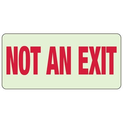 Not An Exit - Exit and Fire Glow Signs