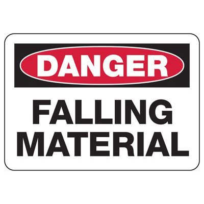 Construction Safety Signs - Danger Falling Material