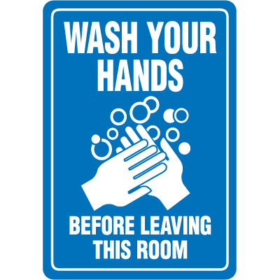 Wash Your Hands Interior Signs