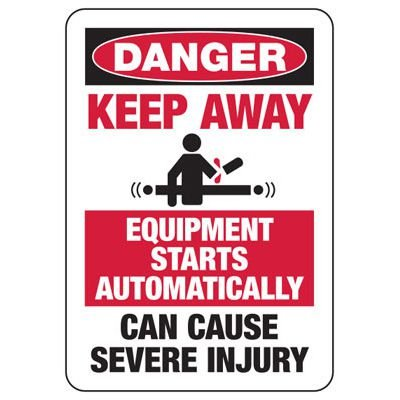 Danger Keep Away Equipment Start - Industrial OSHA Machine Hazard Sign