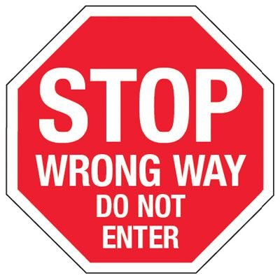 Multi-Worded Reflective Stop Signs - Stop Wrong Way Do Not Enter