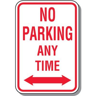 No Parking Signs - No Parking Any Time (Double Arrow)