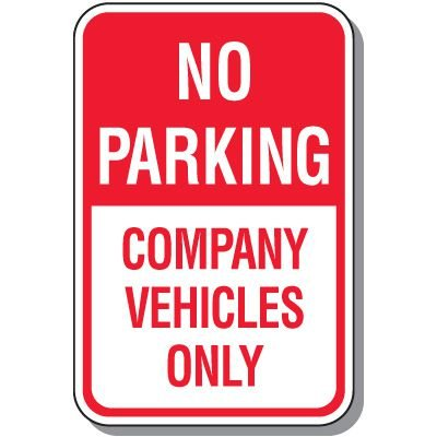 No Parking Signs - No Parking Company Vehicles Only