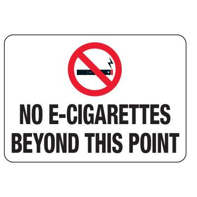 No Smoking Signs - No E-Cigarettes Beyond This Point