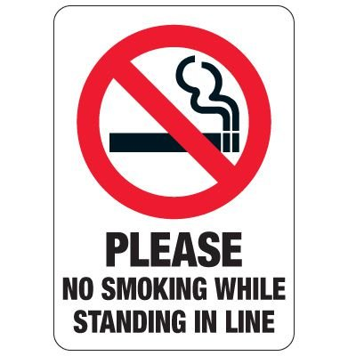 No Smoking Signs - No Smoking While Standing In Line