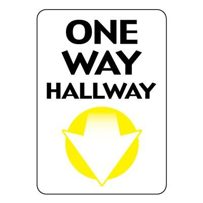 One Way Hallway Sign (Down Arrow)