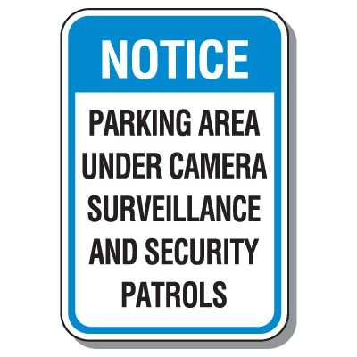Parking Lot Security & Safety Signs - Under Camera Surveillance