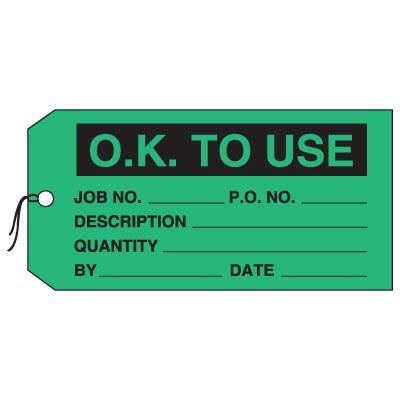 Production Control Tags - O.K. To Use