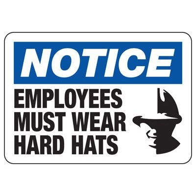 Notice Employees Must Wear Hard Hats - PPE Sign