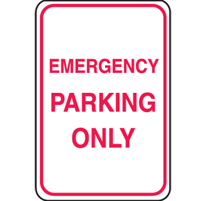 Recycled Plastic No Parking Signs - Emergency Parking Only