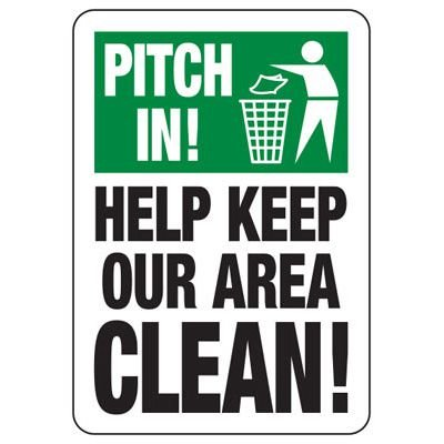 Pitch In Help Keep Our Area Clean - Trash Sign