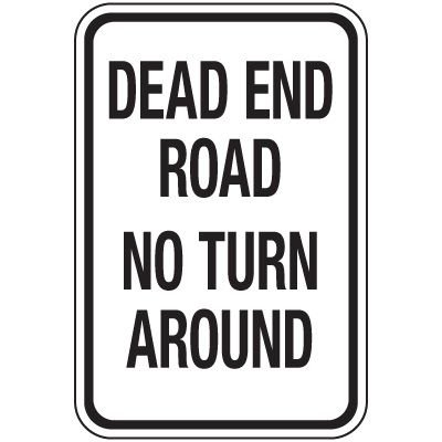 Reflective Traffic Reminder Signs - Dead End Road