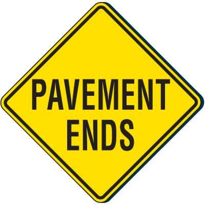 Reflective Warning Signs - Pavement Ends Sign