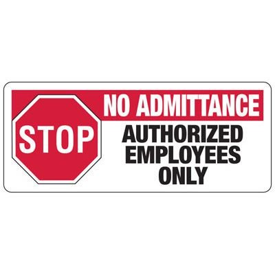 Stop No Admittance - Industrial Restricted Signs