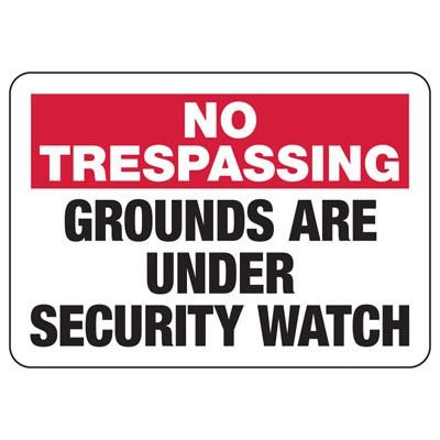 No Trespassing Security Watch - Industrial Restricted Signs