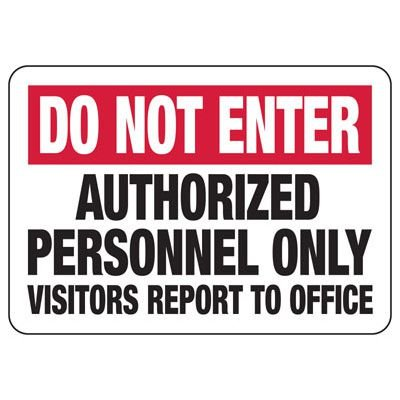 Do Not Enter - Industrial Restricted Signs