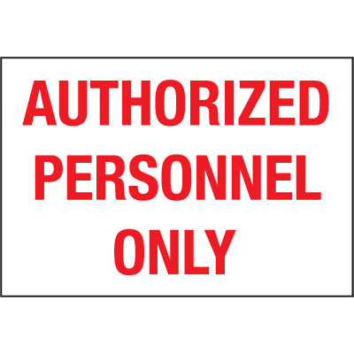 Safety Door And Window Decals- Authorized Personnel Only