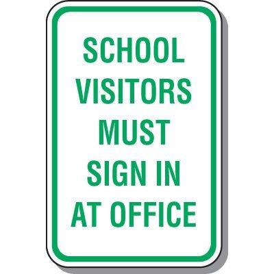 School Parking Signs - School Visitors Must Sign In