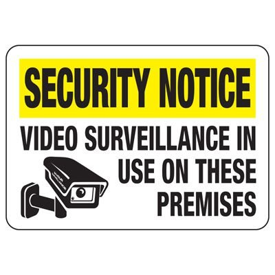 Security Camera Signs - Surveillance On