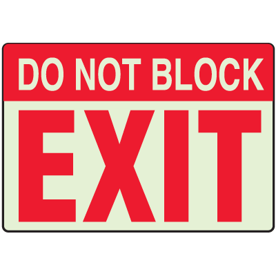 Luminous Exit and Path Marker Signs - Do Not Block Exit