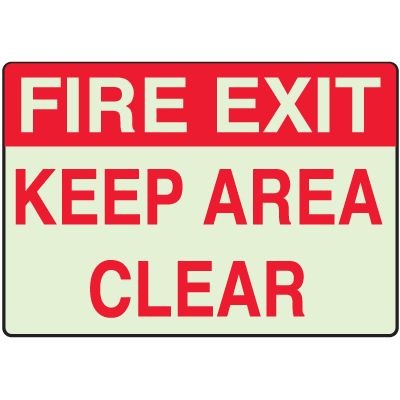 Luminous Exit and Path Marker Signs - Fire Exit Keep Area Clear
